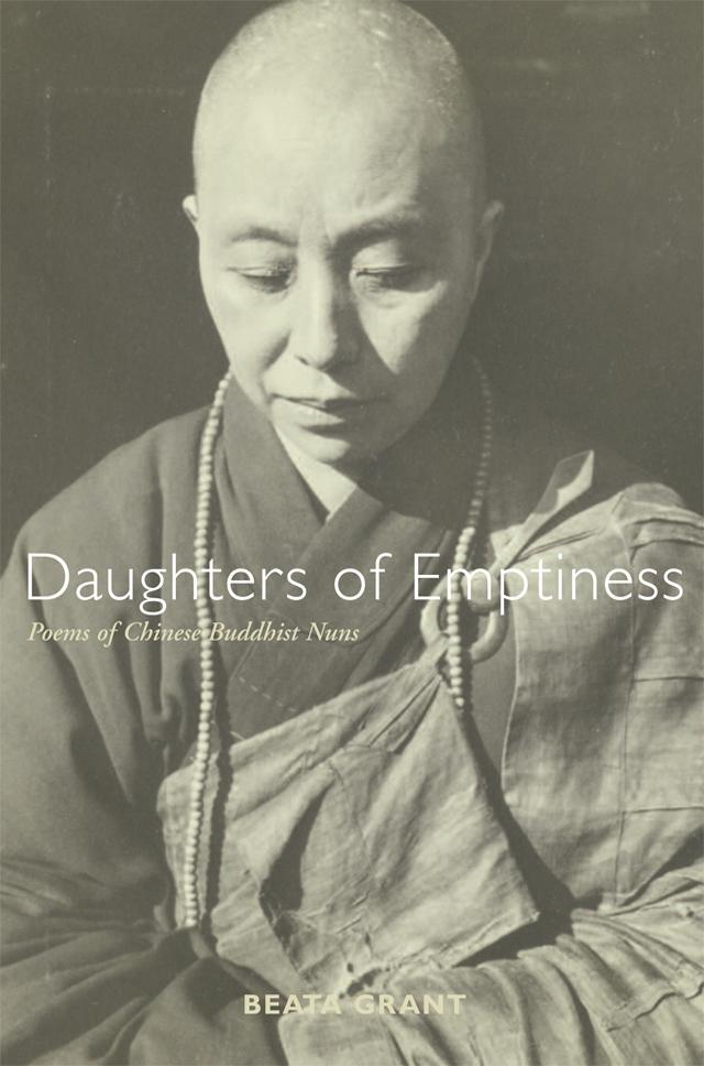 Daughters of Emptiness Poems of Chinese Buddhist Nuns